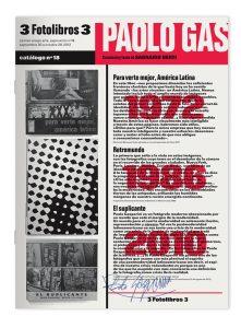 Curaduría: Sagrario Berti 3 fotolibros 3. Paolo Gasparini Texto: Sagrario Berti Museografía: Carmen Araujo Diseño gráfico: Ricardo Baez Carmen Araujo Arte (CAA). Caracas, septiembre, 2012