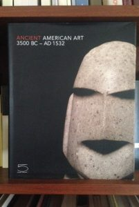 Ancient American Art 3500 BC-AD153 Masterworks of the Pre-Columbian Era Textos: Maria Magdalena y Andrzej Antczak, Sagrario Berti, Jean-Francois Bouchard, Dorie Reents-Budet y Gillet Griffin 5 Continents Editions: Italy, 2011